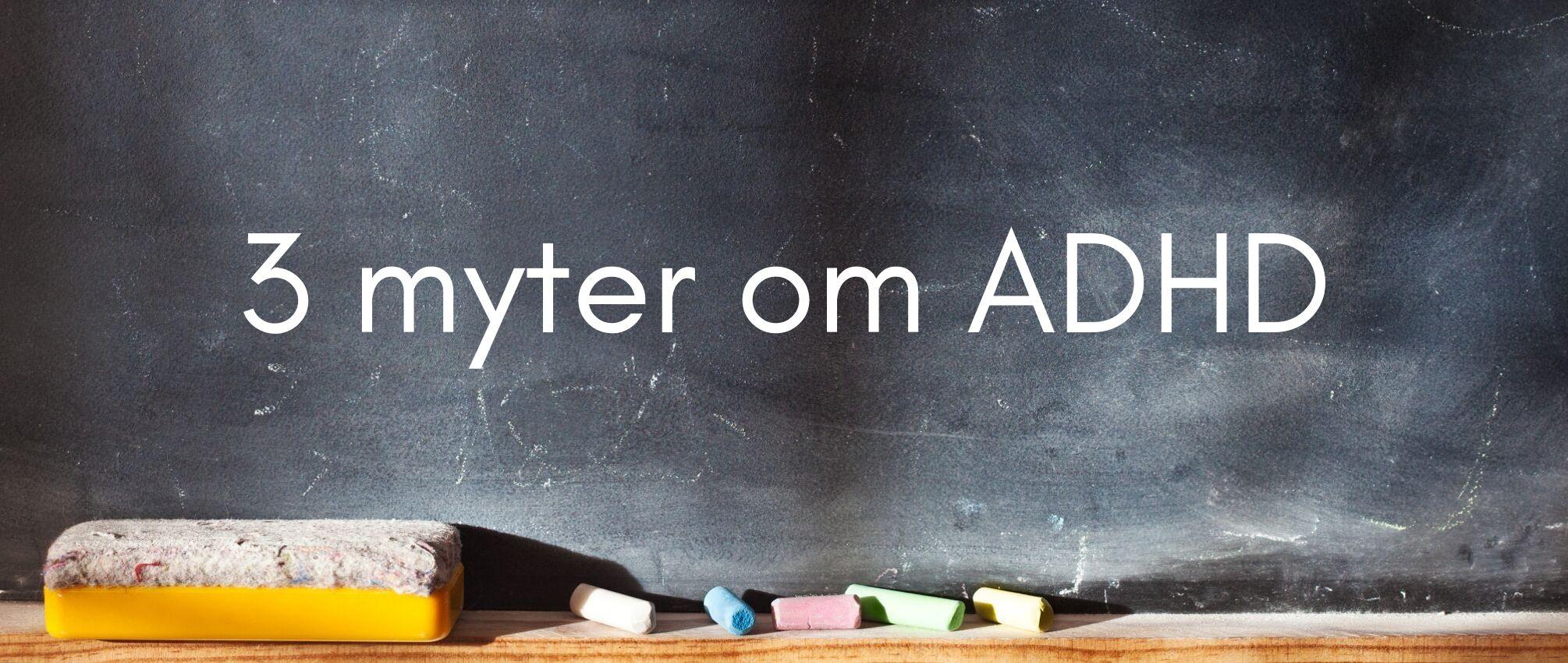 ADHD myter